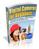 Digital Cameras For Beginners - Using Digital Cameras