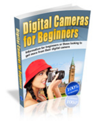 Product picture Digital Cameras For Beginners - Using Digital Cameras