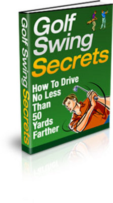 Product picture Golf Swing Secrets - get a better drive