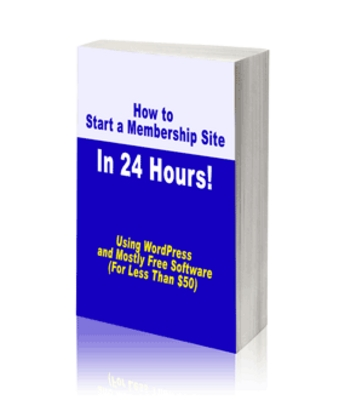 Product picture How to start a membership site in 24 hours - for profit