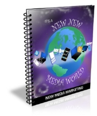 Product picture Its A New New Media World new media marketing