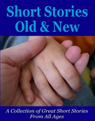 Product picture Short Stories Old And New for all ages