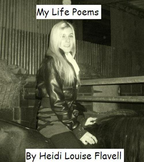 Product picture My Life By Heidi Flavell Poem Book