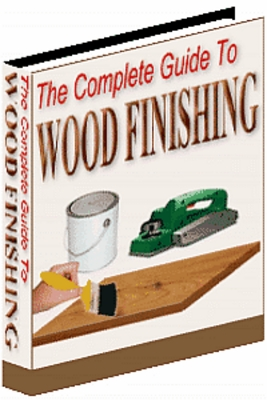 Product picture The Complete Guide To Wood Finishing